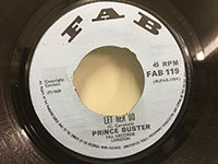 Prince Buster / Let Her Go - Tie The Donkeys Tail