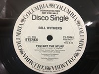 Bill Withers / You Got the Stuff - mono