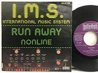 IMS / Run Away - Nonline
