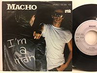 Macho / Im a Man - Because There is Music in the Air