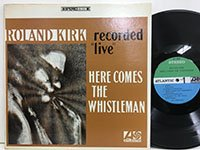 Roland Kirk / Here Comes the Whistleman Sd3007
