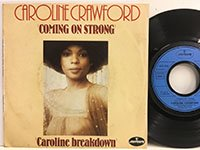 Caroline Crawford / Coming on Strong - Caroline Breakdown