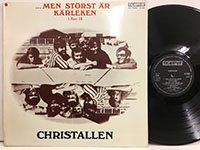 Christallen / Men Storst ar Karleken