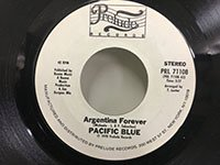 Pacific Blue / Argentina Forever - You Gotta Dance
