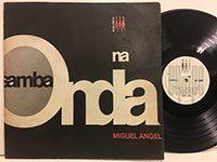 Miguel Angel / Samba Na Onda