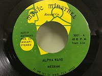 Messiah / Alpha Wave - Easy Livin'