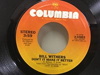 Bill Withers / Don't It Make It Better - Love is