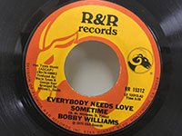 Bobby Williams / Everybody Needs Love Sometime - You Need Love Like I Do