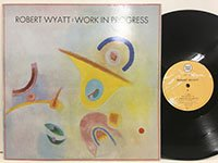 Robert Wyatt / Work in Progress rtt149