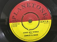 Dimples & Eddie / Fleet Street - Good Bye World