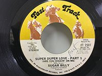 Sugar Billy / Super Duper Love - pt2