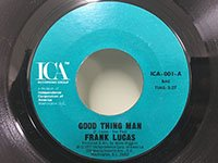 Frank Lucas / Good Thing Man - I Want My Mule Back