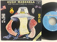 Hugh Masekela / Don't Go Lose It Baby - dub
