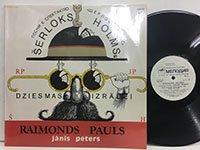 Raimonds Pauls Janis Peters / Serloks Holmss