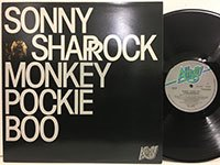 Sonny Sharrock / Monkey Pockie Boo