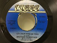 Brother to Brother / Let Your Mind be Free