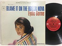 Eydie Gorme / Blame it on the Bossa Nova