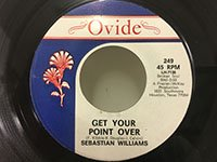 Sebastian Williams / Get Your Point Over - I Don't Care What Mama Said