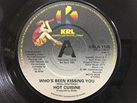 Hot Cuisine / Live My Life - Who's Been Kissing You