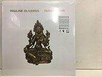 Pauline Oliveros / Tara's Room【新品レコード/New Lp】