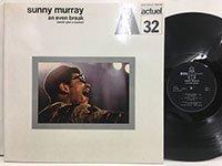 Sunny Murray / An Even Break