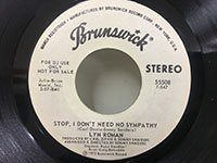 Lyn Roman / Stop I Don't Need No Sympathy