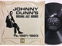 Johnny Dunn / Original Jazz Hounds 1921-1923