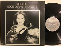 Dee Bell Eddie Duran Stan Getz / Let There Be Love