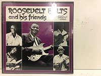 Roosevelt Holts / and His Friends