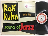Rolf Kuhn / and His Sound of Jazz