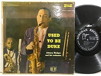 Johnny Hodges / Used to be Duke