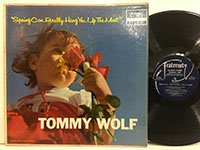 Tommy Wolf / Spring can Really Hang You Up the Most