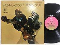 Melvin Jackson / Funky Skull