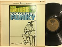 <b>Howard Roberts / Color Him Funky </b>