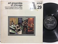 Art Ensemble of Chicago / Great Black Music Reese and the Smooth Ones