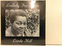 Linda Hill / Lullaby For Linda