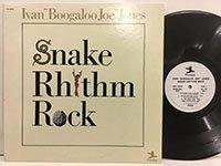 <b>Ivan Boogaloo Joe Jones / Snake Rhythm Rock </b>