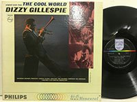 <b>Dizzy Gillespie / the Cool World </b>