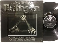 John Stevens / Touching On