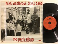 Mike Westbrook Brass Band / the Paris Album