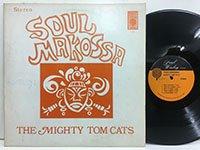Might Tom Cats / Soul Makossa