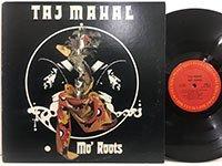 Taj Mahal / Mo Roots