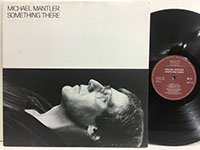 Michael Mantler / Something There