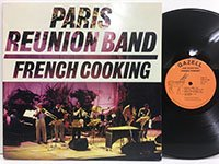 Paris Reunion Band / French Cooking