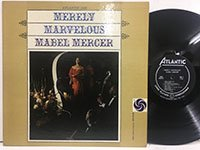 Mabel Mercer / Merely Marvelous