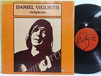 Daniel Viglietti / Tropicos