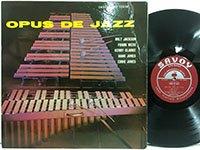 Milt Jackson / Opus de Jazz