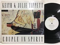 Keith Tippett & Julie Tippett / Couple in Spirit