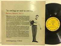 Barney Kessel /  To Swing or Not To Swing