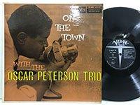 <b>Oscar Peterson Trio / on the Town </b>